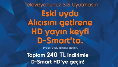 Eski Uydu Alıcınızı Getirin, D-Smart HD'ye geçin