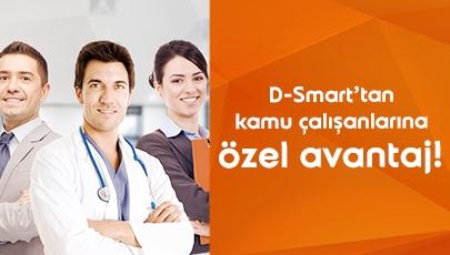 Kamu Çalışanlarına Özel Avantajlı D-Smart Keyfi!