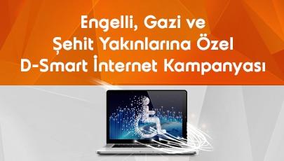 Engelli, Gazi ve Şehit Yakınlarına Özel D-Smart İnternet Kampanyası